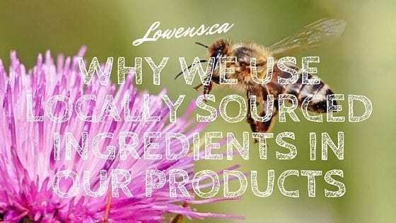 Why We Use Locally Sourced Ingredients In Our Products
