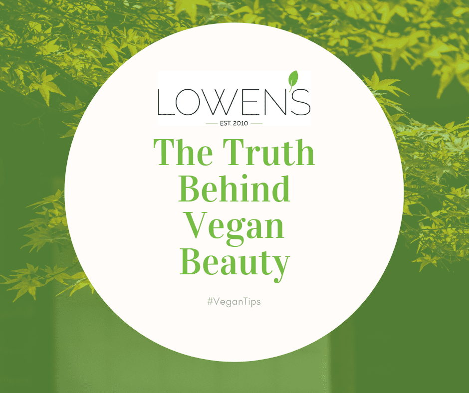 The Truth Behind Vegan Beauty