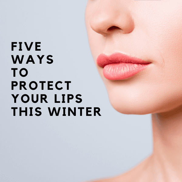 Five Ways Lip Balm Can Protect Your Lips This WInter