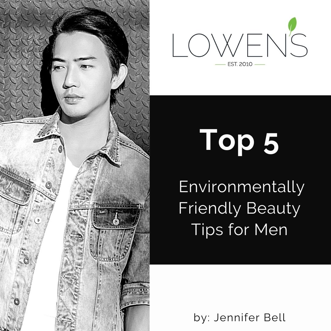 Eco Friendly Beauty Tips For Men